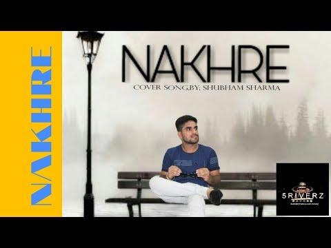 NAKHRE  L  NINJA  L Punjabi Cover Song L Shubam Sharma L 5RIVERZ