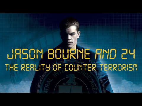 Jason Bourne and 24: the Reality of Counter-Terrorism