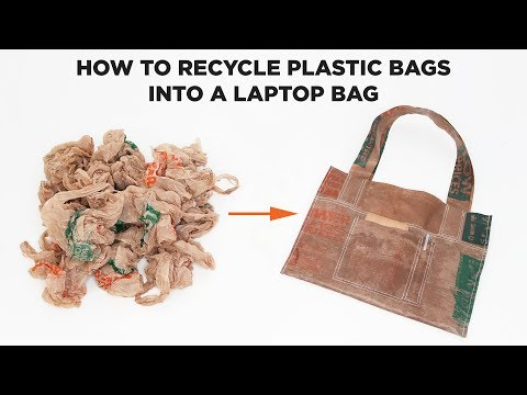 How to Recycle Plastic Bags into a Laptop Bag