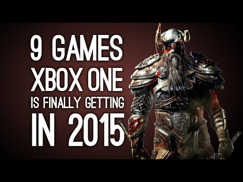 9 Games Xbox One is Finally Getting in 2015