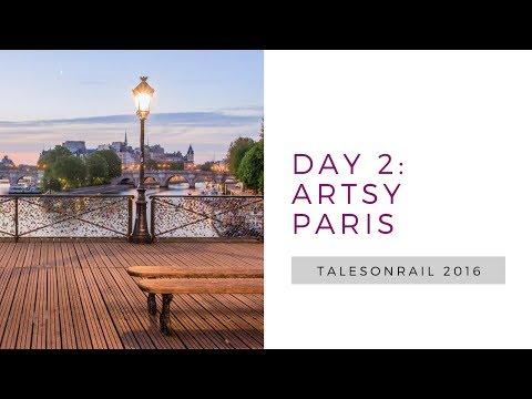 #TalesOnRail Day 2: Artsy Paris