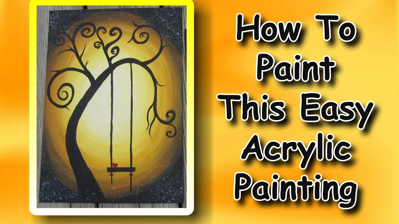 How to paint an easy acrylic painting for beginners youtube for Canvas painting tutorial for beginners