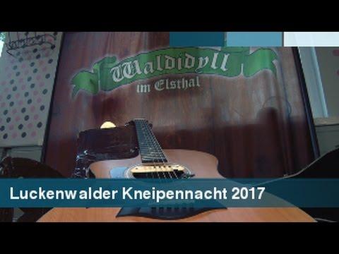 Luckenwalder Kneipennacht 2017 im Waldidyll in Elsthal