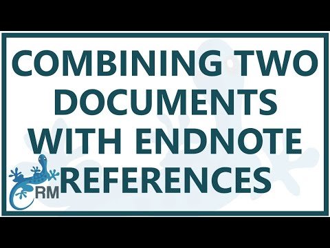 Endnote: Combining Two Documents Each With Its Own Endnote References