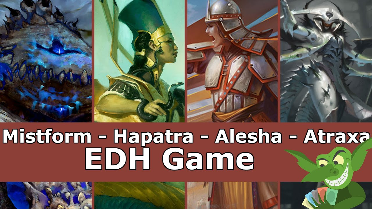 Mistform vs Hapatra vs Alesha vs Atraxa EDH / CMDR game play for Magic: The Gathering