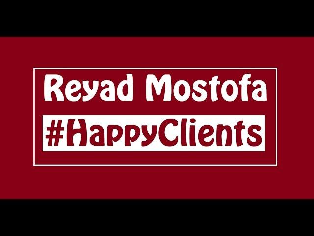Happy Clients | Reyad Mostofa