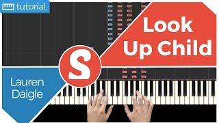 "How to play ""LOOK UP CHILD"" by Lauren Daigle | Smart Gospel Piano"