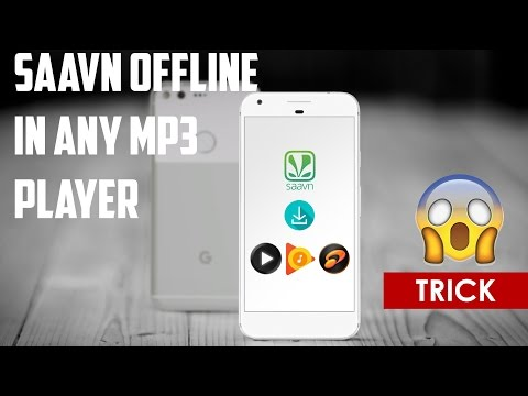 Saavn Offline Songs in any Music Player! [2017]