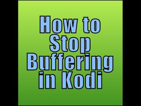 Kodi Buffer Fix: Stop Playback Issues NOW - Kodi Tips