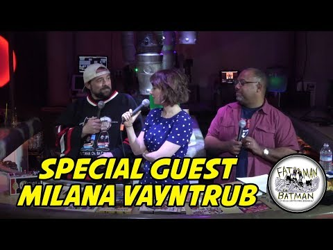 FATMAN ON BATMAN: SPECIAL GUEST MILANA VAYNTRUB