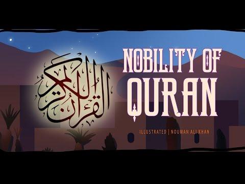 Nobility of Quran | illustrated | Nouman Ali Khan