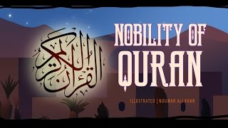 Nobility of Quran | illustrated | Nouman Ali Khan