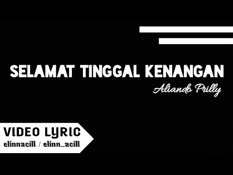 DIGO SISI - Selamat Tinggal Kenangan ( Video Lyric )
