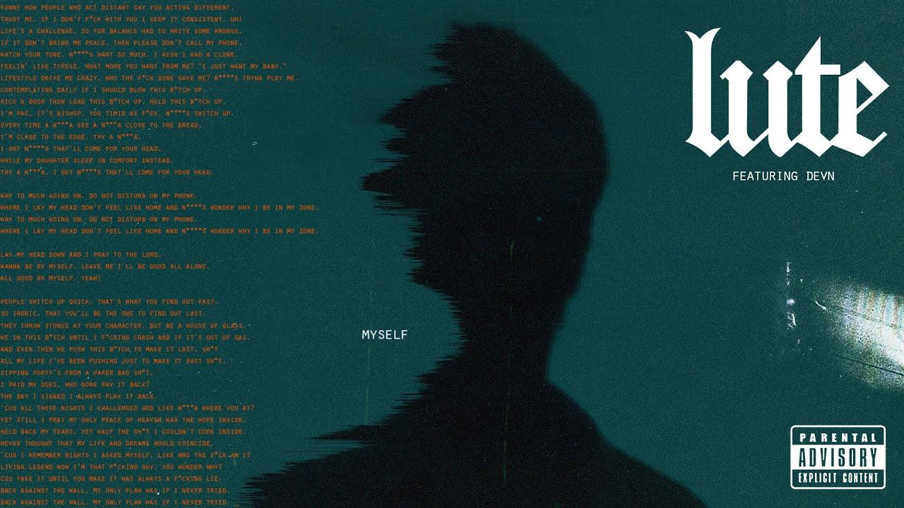 Lute - Myself ft. DEVN