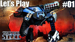 Let's Play Shattered Steel [Completed]