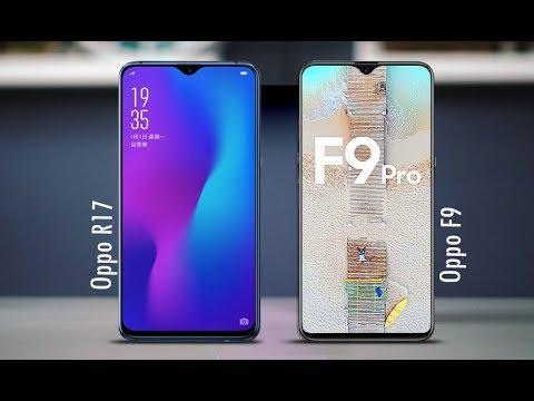 Oppo R17 vs Oppo F9  - Specs Comparison 2018