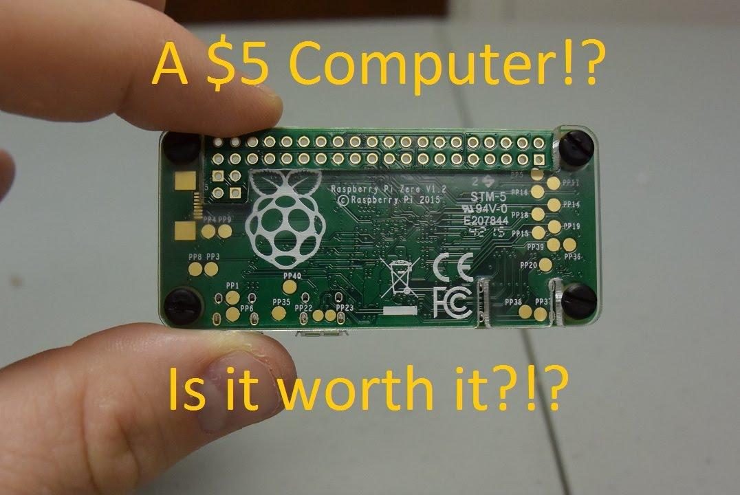 The $5 Raspberry Pi Zero is too damn expensive