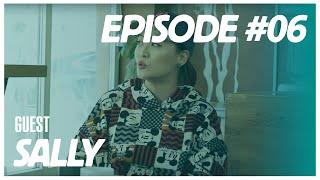 [VLOG] Baji & Yalalt - Episode 06 w/Sally
