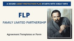 Family Limited Partnership (FLP) - LLC - Offshore Trust