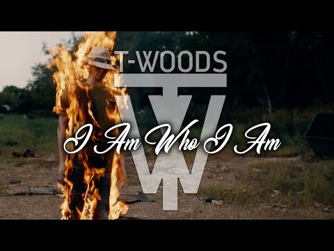T-Woods - I Am Who I Am (Official Music Video)