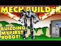 Building my FIRST ROBOT! 🤖(Roblox Mech Builder!)