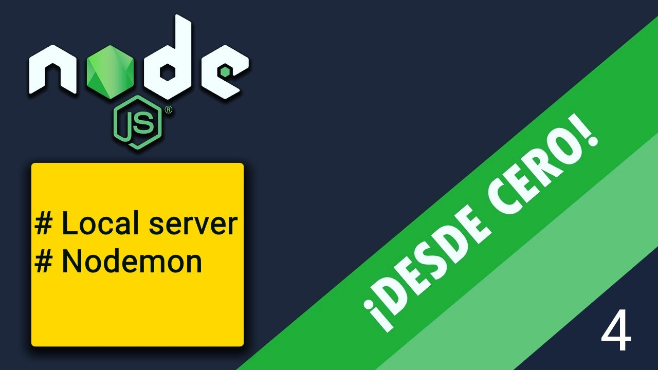 Node.JS ¡desde CERO! - Creación de un servidor local y uso de nodemon