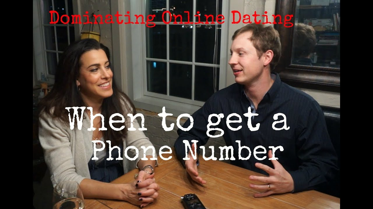 When and how to get a phone number online dating