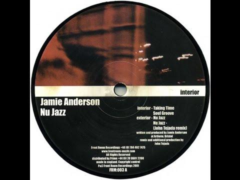 Jamie Anderson - Nu Jazz ( John Tejada Remix )