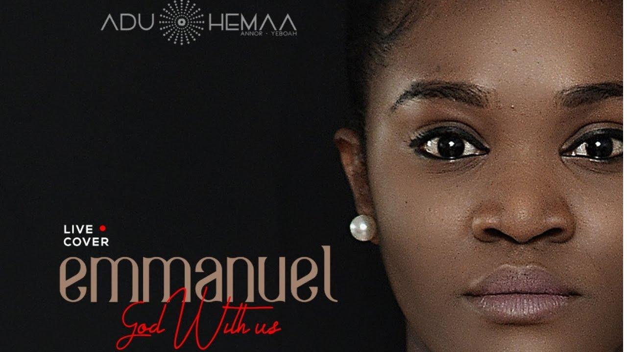 Download Aduhemaa - Emmanuel God With Us (Live)