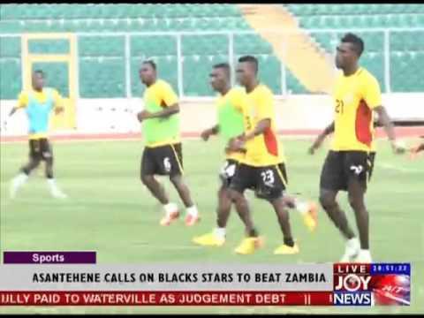 Asantehene calls on Black Stars to Beat Zambia