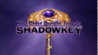 The Elder Scrolls Travels: Shadowkey (2004) - Official Trailer