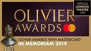 In Memoriam - Olivier Awards 2019 with Mastercard