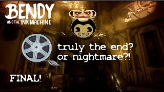 Bendy and the ink machine - chapter 5 FINAL Can we please leave!