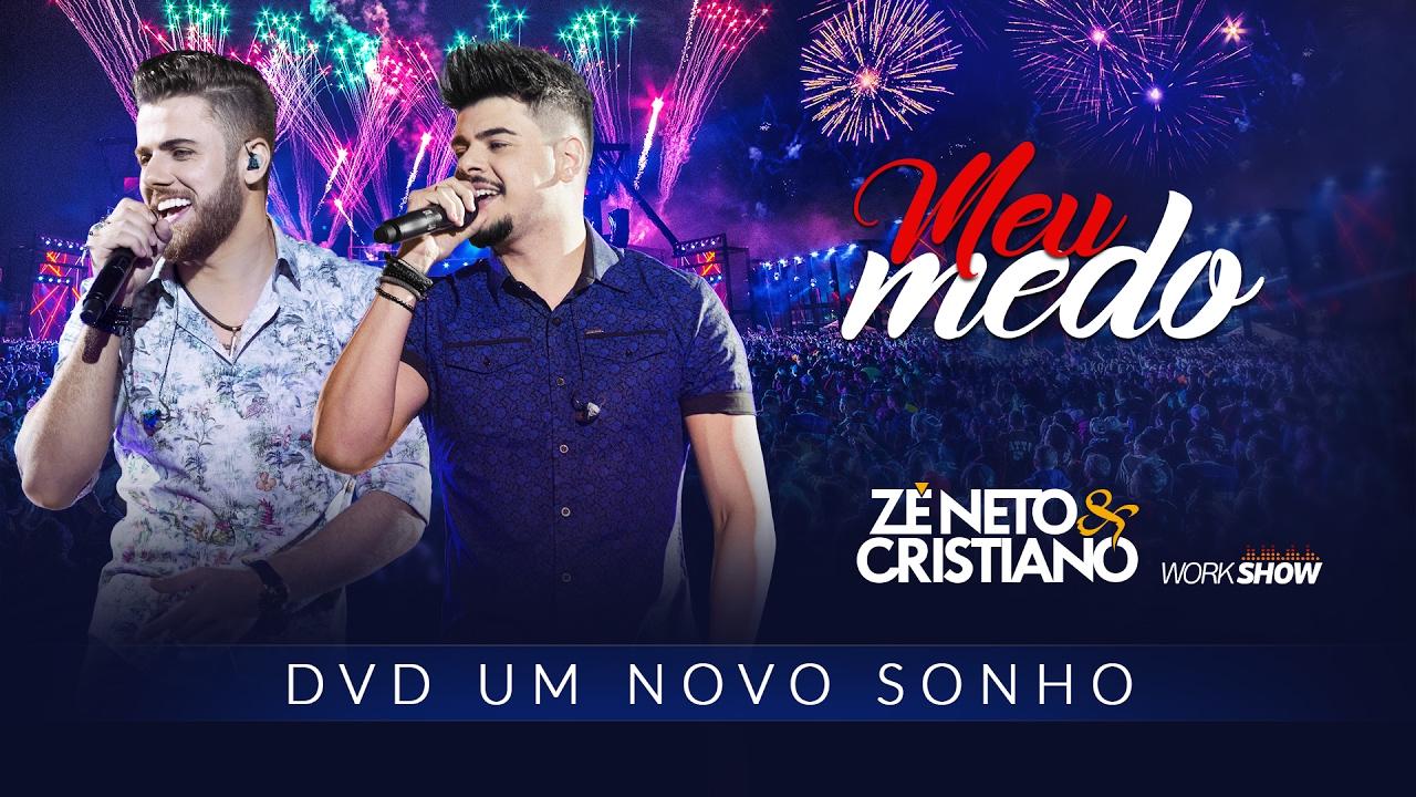 Zé Neto e Cristiano – Meu Medo