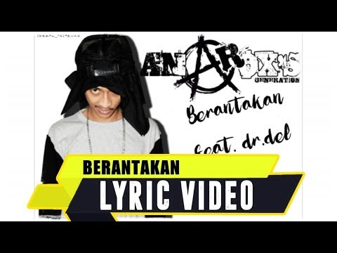ANJAR OX'S - Berantakan [ Feat. Dr.del ] ( Lyric Video )