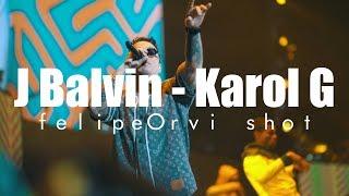 J Balvin & Karol G - Luna Park  Felipeorvi Shot