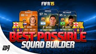 Fifa 15 | best possible fc barcelona squad builder w/ tots messi and suarez