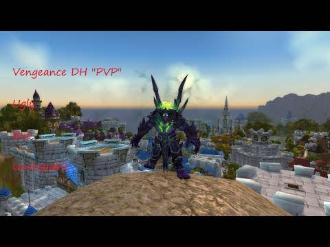 demon hunter bfa pvp wow 8.0 (wow): ugly but unstopable