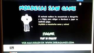 Mordecai Saw Game