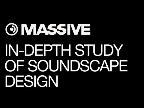 NI Massive - In-Depth Study of Soundscape Design by Leap Into The Void - How To Tutorial