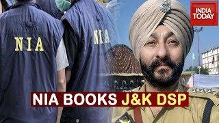NIA Registers Case Against DSP Davinder Singh Under UAPA & Arms Act