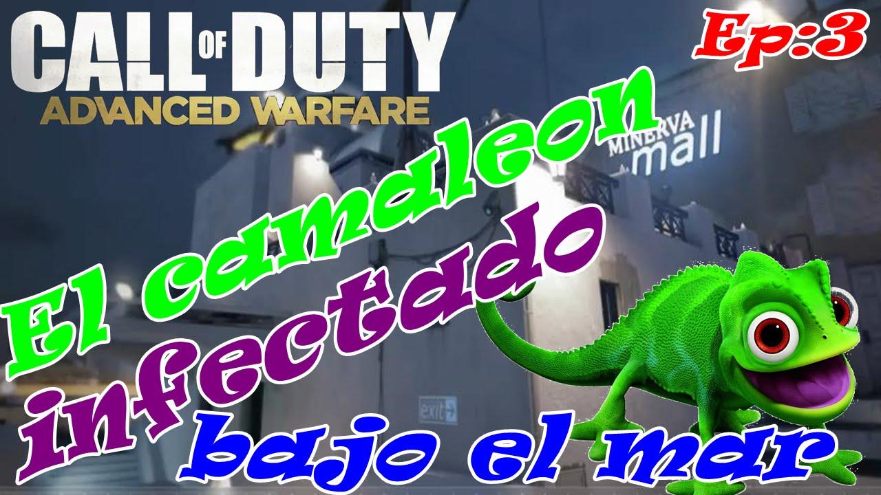 Camaleon Infectado Call of Dutty Advanced Warfare EP.3 Bajo del mar