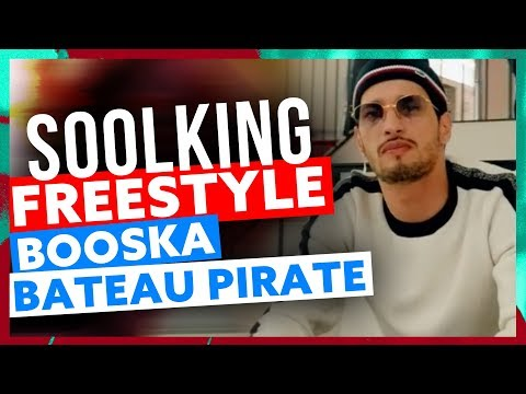 Soolking | Freestyle Booska Bateau Pirate