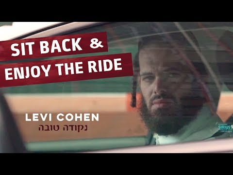 Levi Cohen: Sit Back And Enjoy The Ride!