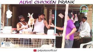| ALIVE CHICKEN PRANK | By Nadir Ali & Sanata In | P4 Pakao | 2017