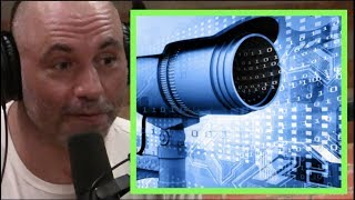 Joe Rogan - The Government is Spying on You