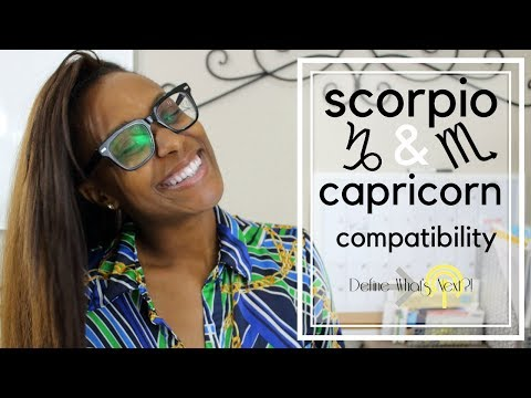 Capricorn and Scorpio Compatibility - (Speaking from Experience!)