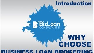 Introduction: Becoming a business loan broker and starting a business loan brokerage.