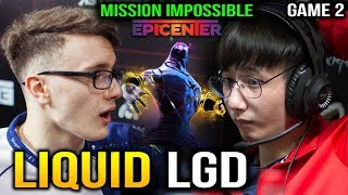LIQUID vs LGD - EPICENTER XL MIRACLE MISSION IMPOSSIBLE GAME 2 Dota 2