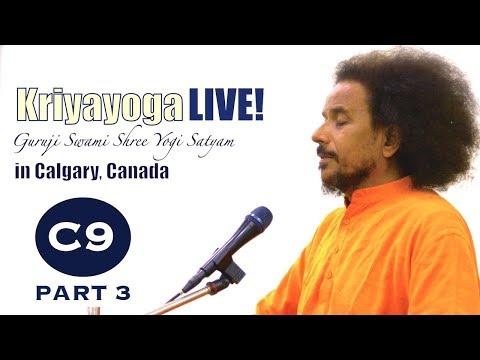Kriyayoga LIVE 06-03-2018 7:30pm (C09) Calgary Program, Class #9, PART 3 PRACTICE (English & Hindi)